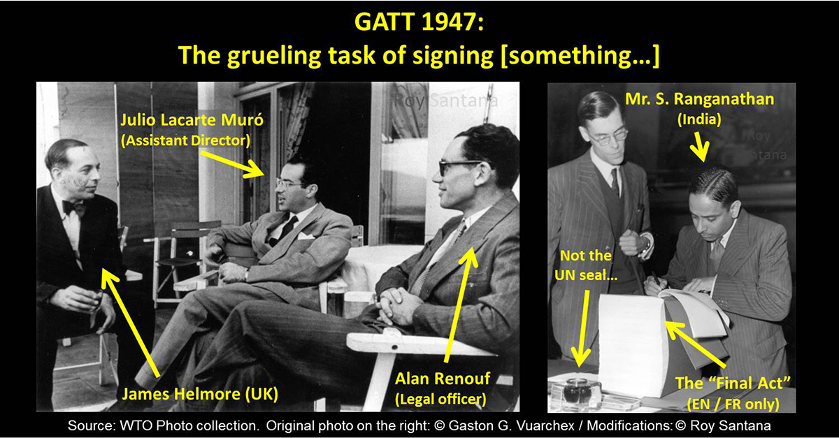 GATT 1947 and the grueling task of signing